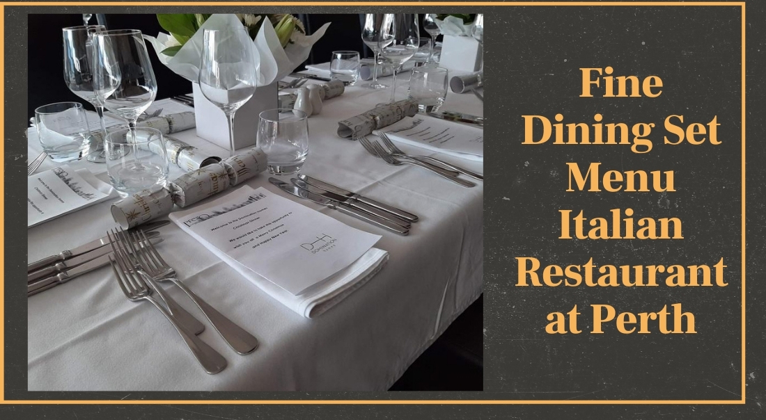 Fine Dining Set Menu Italian Restaurant at Perth