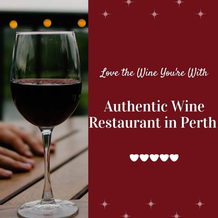 Authentic Wine Restaurant in Perth
