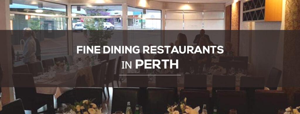 Fine dining restaurants in Perth