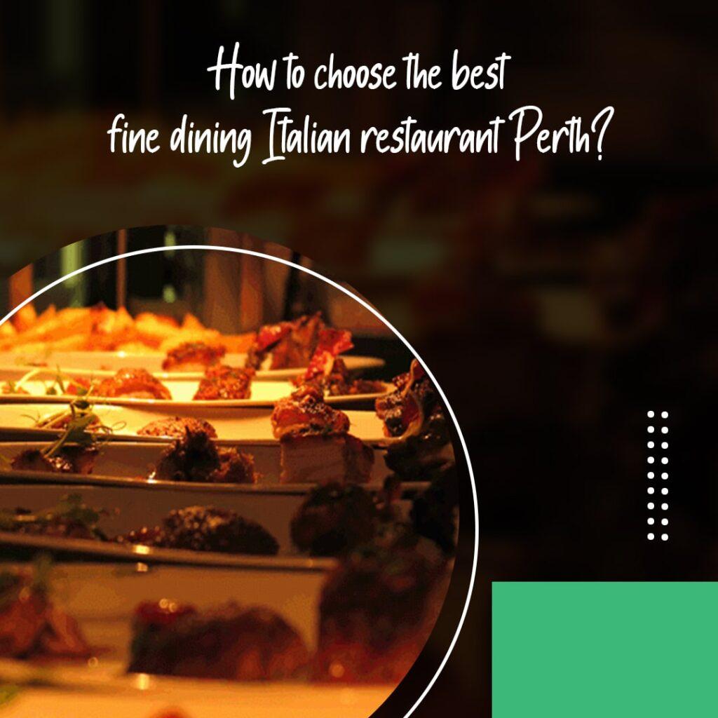 fine dining Italian restaurant Perth