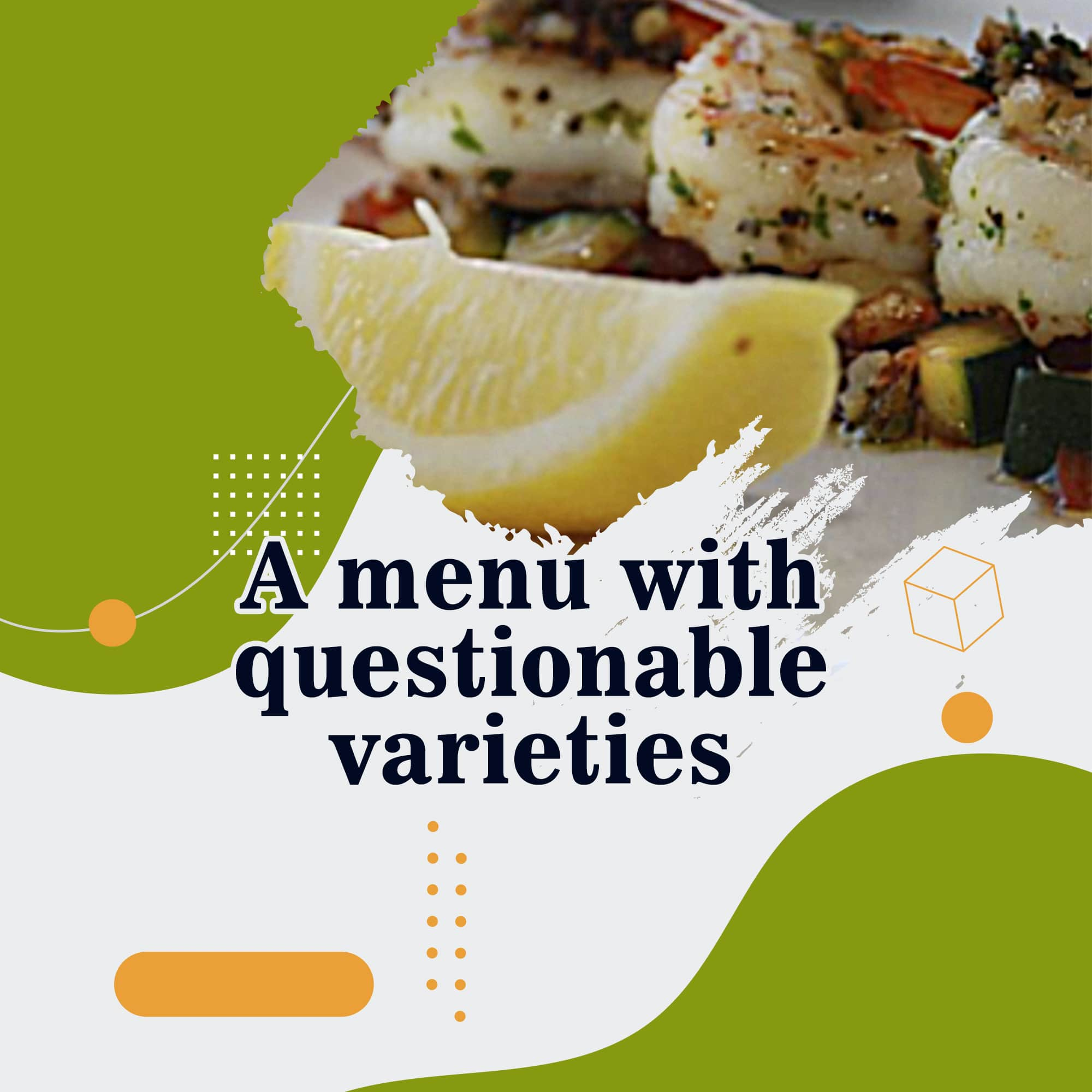 A menu with questionable varieties