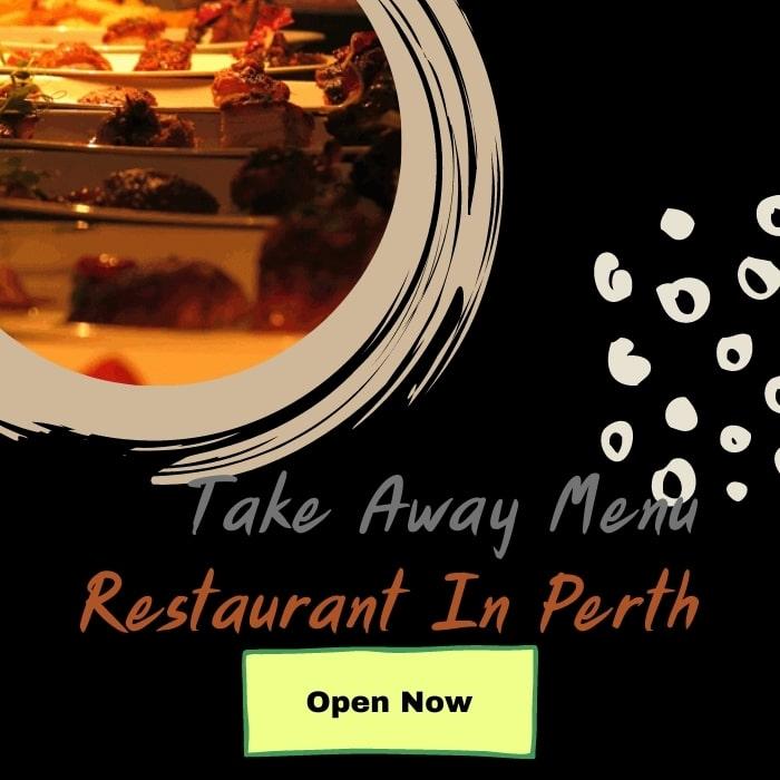 Take away menu restaurant in Perth